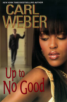 Up To No Good by Carl Weber image