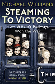 Steaming to Victory by Michael Williams