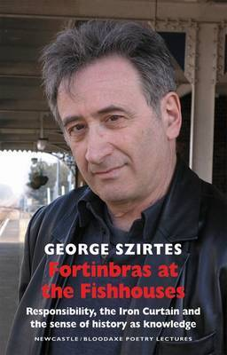 Fortinbras At the Fishhouses by George Szirtes image