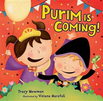 Purim Is Coming! by Tracy Newman