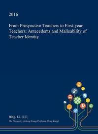 From Prospective Teachers to First-Year Teachers by Bing Li image