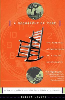 A Geography Of Time by Robert Levine image