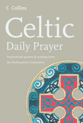 Celtic Daily Prayer by Northumbria Community image