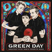 Greatest Hits: God's Favourite Band by Green Day