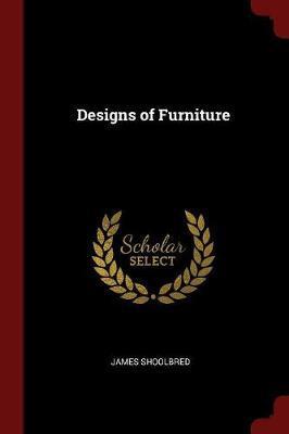 Designs of Furniture by James Shoolbred image