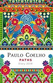 Paths Day Planner 2019 by Paulo Coelho
