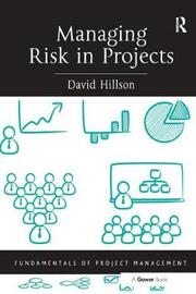 Managing Risk in Projects by David Hillson image