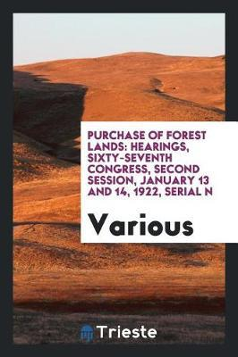 Purchase of Forest Lands by Various ~