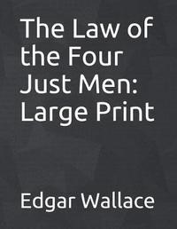 The Law of the Four Just Men by Edgar Wallace image
