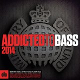 Addicted to Bass 2014 by Various Artists