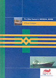The ship captain's medical guide by Maritime and Coastguard Agency