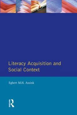 Literacy Acquisition and Social Context by Egbert Assink image