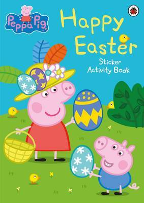 Peppa Pig: Happy Easter by Peppa Pig