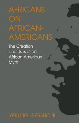Africans on African-Americans by Yekutiel Gershoni image