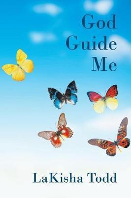 God Guide Me by Lakisha Todd image