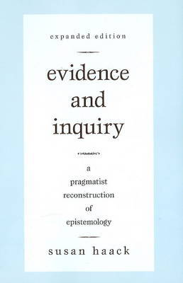 Evidence And Inquiry by Susan Haack