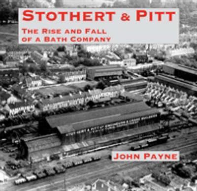 Stothert & Pitt by John Payne