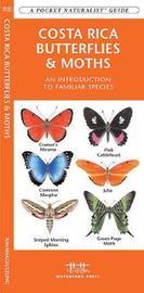 Costa Rica Butterflies and Moths by James Kavanagh