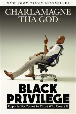Black Privilege by Charlamagne Tha God image