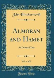 Almoran and Hamet, Vol. 1 of 2 by John Hawkesworth image