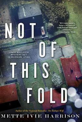 Not Of This Fold by Mette Ivie Harrison image