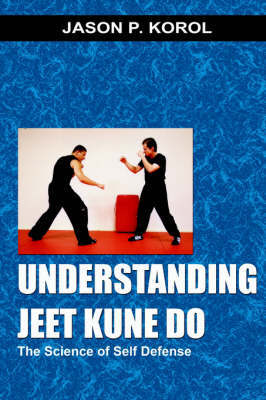 Understanding Jeet Kune Do by Jason Korol image