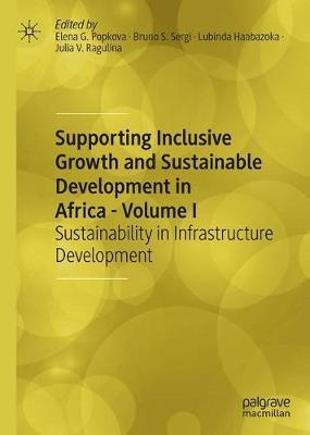 Supporting Inclusive Growth and Sustainable Development in Africa - Volume I