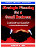 Strategic Planning for a Small Business by Richard E. Hall