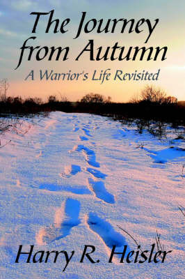 The Journey from Autumn by Harry R. Heisler