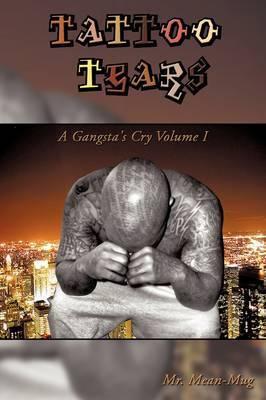 Tattoo Tears by Mr. Mean-Mug