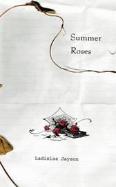 Summer Roses by Ladislas, Jayson image