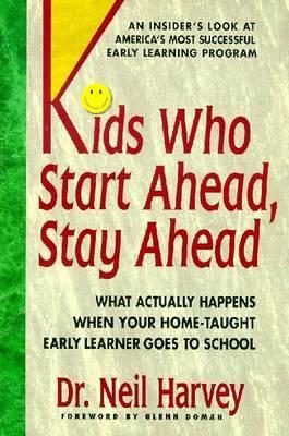 Kids Who Start Ahead, Stay Ahead by Neil Harvey image