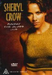 Sheryl Crow - Rockin' The Globe Live on DVD