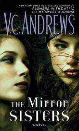The Mirror Sisters by V.C. Andrews