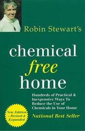 Robin Stewart's Chemical Free Home 2Nd Edition by Robin Stewart