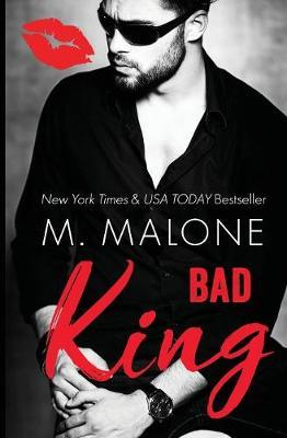 Bad King by Malone M