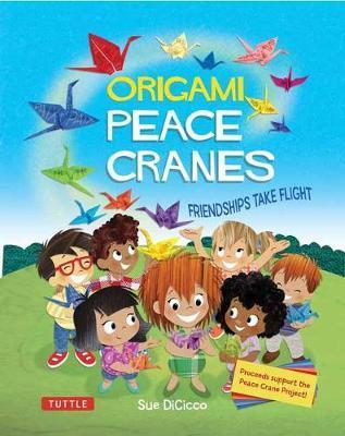 Origami Peace Cranes by Sue DiCicco
