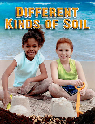Different Kinds of Soil by Molly Aloian image