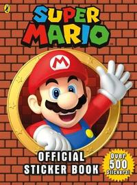 Super Mario: Official Sticker Book by unknown