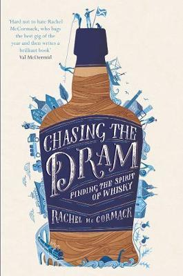 Chasing the Dram by Rachel McCormack image