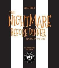 The Nightmare Before Dinner by Zach Neil