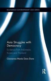 Asia Struggles with Democracy by Giovanna Maria Dora Dore image