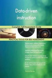 Data-Driven Instruction Complete Self-Assessment Guide by Gerardus Blokdyk image