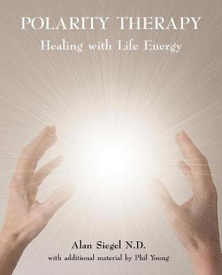 Polarity Therapy by Alan Siegel image