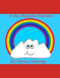 A Very Beautiful Rainbow by Marcus Mulenga image
