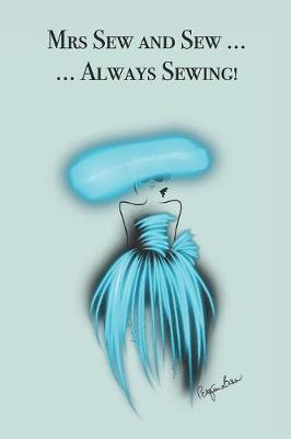 Mrs Sew and Sew ... Always Sewing! by P.J. Brown image