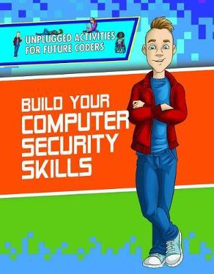 Build Your Computer Security Skills by Adam Furgang