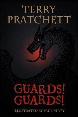 The Illustrated Guards! Guards! by Terry Pratchett