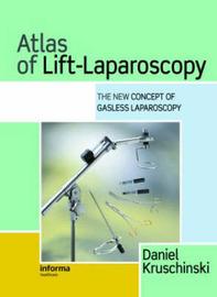 Atlas of Lift-Laparoscopy by Daniel Kruschinski image