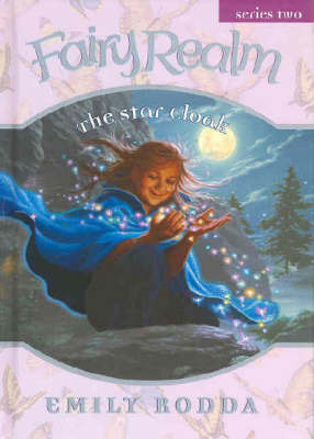 Star Cloak (Fairy Realm 2:1) by Emily Rodda image